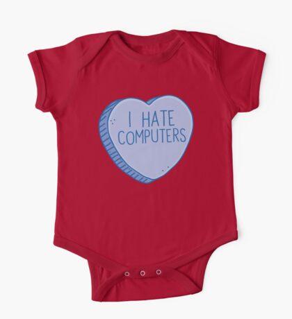 I HATE COMPUTERS heart candy One Piece - Short Sleeve