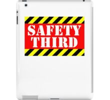 Safety third iPad Case/Skin