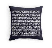 Rock beats paper. Throw Pillow