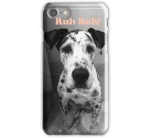 Ruh Roh! - Great Dane iPhone Case/Skin