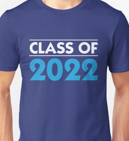 Class Of 2022 Future  Unisex T-Shirt