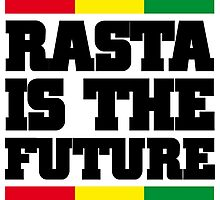Rasta is The Future Photographic Print