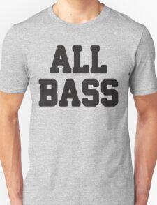 All Bass / No Treble 1/2, All About That Bass Best Friends T Shirts, Bff, Besties, Matching Shirts T-Shirt