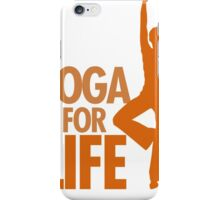 Yoga for life iPhone Case/Skin