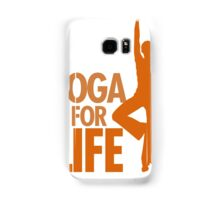 Yoga for life Samsung Galaxy Case/Skin