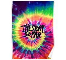 The Story So Far - Tie Dye Poster