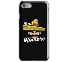 Bad Angry Hombre iPhone Case/Skin