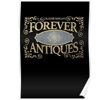 Dr Henry Morgan's FOREVER Antiques  Poster