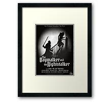 The Daywalker and the Nightstalker Framed Print