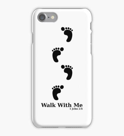 Walk with Jesus iPhone Case/Skin