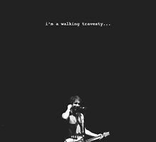 I'm a walking travesty- ATL by Ofthesoul92