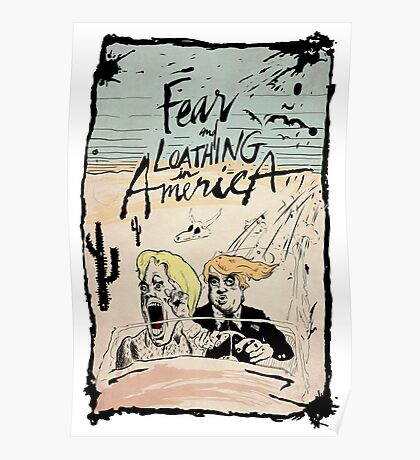 Fear and Loathing in America Poster