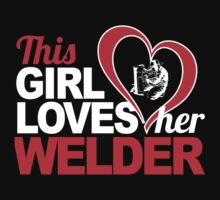 Awesome 'This Girl Loves Her Welder' Hoody by Albany Retro