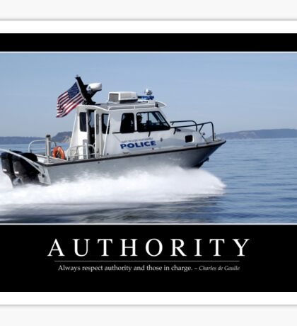 Authority: Inspirational Quote and Motivational Poster Sticker