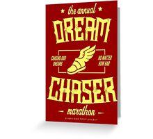 Annual Dreamchaser Marathon Greeting Card