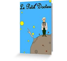 Le Petit Docteur Greeting Card