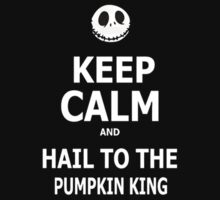 Keep Calm & Hail To The Pumpkin King Kids Clothes