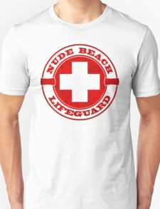 Nude Beach Lifeguard Unisex T-Shirt