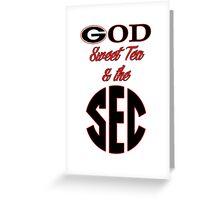 Georgia - God, Sweet Tea, & the SEC Greeting Card