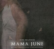 """Mama"" June Movie Poster by canossagraphics"