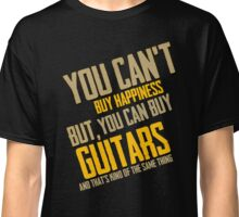 You Can't Buy Happiness But You Can Buy Guitars Classic T-Shirt