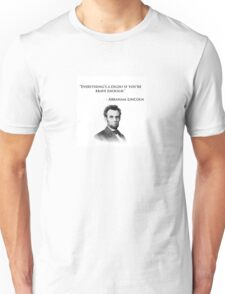 Abraham Lincoln Quote - Everything's a dildo... Unisex T-Shirt