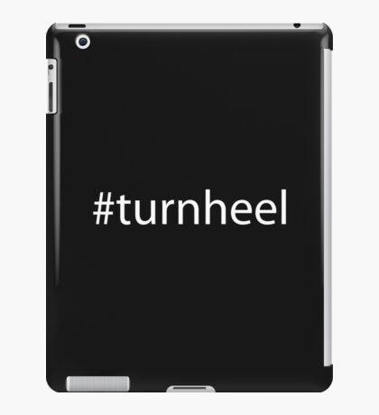 Turn heel iPad Case/Skin