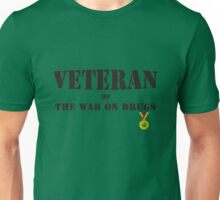 Veteran of The War on Drugs Unisex T-Shirt