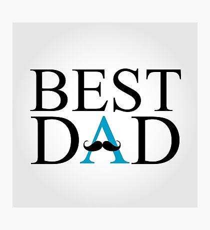 Best Dad Photographic Print