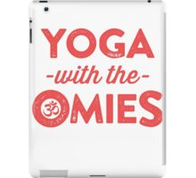 Yoga With The Omies - Yoga Top, Funny Yoga Quote, Red Ink iPad Case/Skin