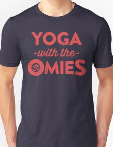 Yoga With The Omies - Yoga Top, Funny Yoga Quote, Red Ink Unisex T-Shirt