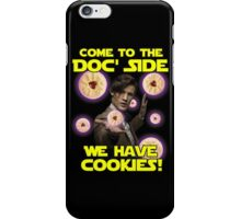 Come to the Doc' Side iPhone Case/Skin