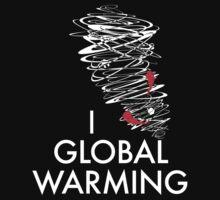 I (Tornado) Global Warming by AmazingRobyn