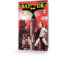 Bat Doctor (Comic) Greeting Card