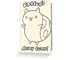 Bravest Warriors ~ Catbug's Away Team Greeting Card