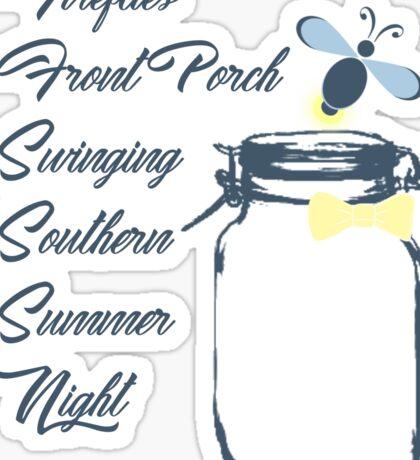Southern Summer nights Sticker