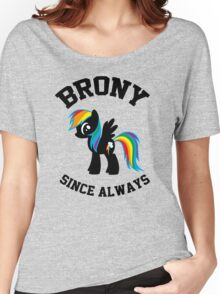 Brony college university - since always Women's Relaxed Fit T-Shirt