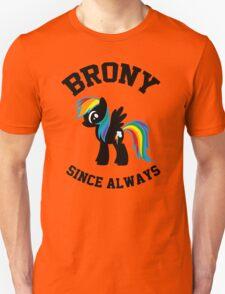 Brony college university - since always T-Shirt