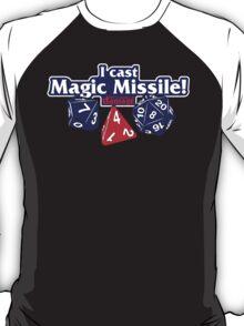 I Cast Magic Missile II T-Shirt