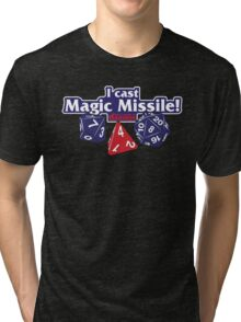 I Cast Magic Missile II Tri-blend T-Shirt