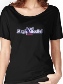 I Cast Magic Missile! Women's Relaxed Fit T-Shirt