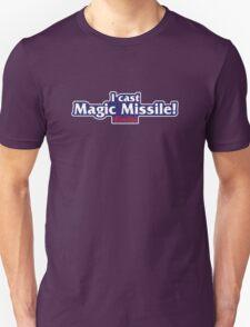 I Cast Magic Missile! Unisex T-Shirt