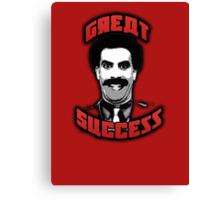 Borat - Great Success Canvas Print