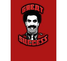 Borat - Great Success Photographic Print