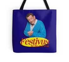 Frank Costanza - Festivus for the rest of us Tote Bag