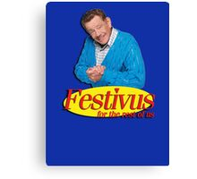 Frank Costanza - Festivus for the rest of us Canvas Print