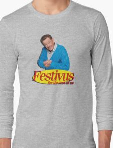 Frank Costanza - Festivus for the rest of us Long Sleeve T-Shirt