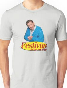 Frank Costanza - Festivus for the rest of us Unisex T-Shirt