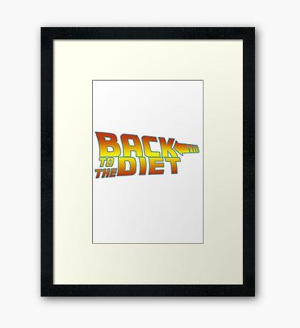 Back to the diet Framed Print