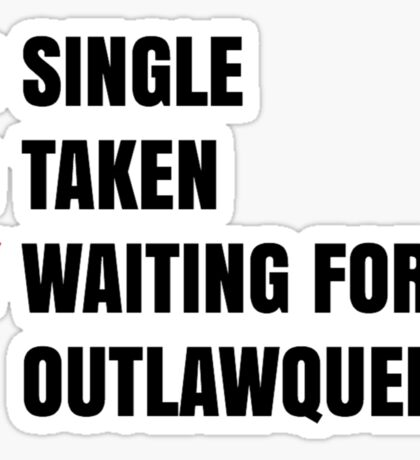 Waiting for OutlawQueen Sticker